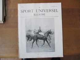 LE SPORT UNIVERSEL ILLUSTRE N°322 21 SEPTEMBRE 1902 LE RAID BRUXELLES-OSTENDE,CONCOURS HIPPIQUE DE SPA ET DE LA ROCHELLE - 1900 - 1949