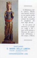 Cercemaggiore CB - Santino SANTUARIO MADONNA DELLA LIBERA Padri Domenicani - PERFETTO P84 - Religione & Esoterismo