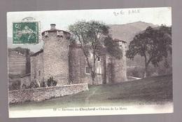 Le CHEYLARD , Chateau La Mothe , RARE éditeur Mle VALLETON N° 19 - Le Cheylard