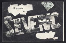 CPA ANCIENNE FRANCE- CARTE SOUVENIR DE SEVERAC (12)- GROSSES LETTRES SUR FOND NOIR- DÉCOR VUES DU VILLAGE - Gruss Aus.../ Grüsse Aus...