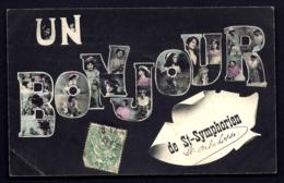 CPA ANCIENNE FRANCE- CARTE SOUVENIR- UN BONJOUR DE ST-SYMPHORIEN (12)- GROSSES LETTRE DECOR DE FEMMES FOND NOIR - Gruss Aus.../ Grüsse Aus...