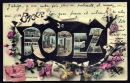 CPA ANCIENNE FRANCE- CARTE SOUVENIR DE RODEZ- UN BAISER- GROSSES LETTRES VUES MULTIPLES ET FLEURS- - Gruss Aus.../ Grüsse Aus...