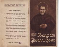 55)libretto Religioso Il Santo Don Giovanni Bosco - Religion