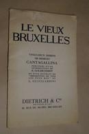 RARE,édit.limitée,Le Vieux Bruxelles,1935,exemplaire N° 44,Jean Robert,22 Dessins Remigio Cantagallina,45 Cm./28 Cm. - Culture