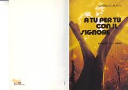 61)libretto Religioso A Tu Per Tu Con Il Signore - Religion
