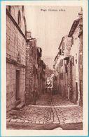 PAG ... Glavna Ulica ( Croatia ) * Not Travelled * Island Pag Pago Dalmazia Quarnero * By Jerolim Nalanelic, Pag - Croatia