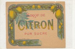 AN 350 -/ ETIQUETTE     SIROP  DE   CITRON PUR SUCRE - Unclassified