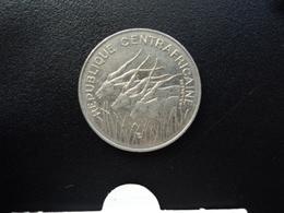RÉPUBLIQUE CENTRAFRICAINE : 100 FRANCS   1975     KM 7    SUP - Centrafricaine (République)