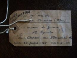 Etiquette De Colis De 1965 - Ets Tessier Malestroit (56) / La Chapelle-des-Marais (44) - Transportation Tickets