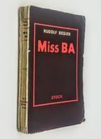 Miss Ba / Rudolf Besier. - Paris : Stock, 1935 - Théâtre