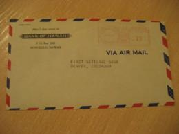 HONOLULU 1946 Bank Of HAWAII Meter Air Mail Cancel Cover USA - Hawaï
