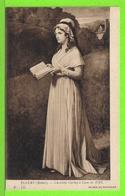 CHARLOTTE CORDAY à CAEN En 1793 Par ROBERT FLEURY - Carte Vierge - Femmes Célèbres