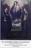 Vitulano BN - Santino SS. MARTIRI COSMA E DAMIANO Chiesa Collegiata SS. Trinità - PERFETTO P84 - Religione & Esoterismo
