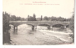 Montespan (Mane-Près De Saint-Gaudens-Haute Garonne)-+/-1910-Le Pont Sur La Garonne - Saint Gaudens