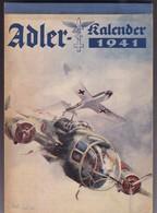 RARISIME! ADLER KALENDAR 1941 GERMANY NAZI, COMPLETE CALENDAR ORIGINAL. SECOND WORLD WAR-TBE -BLEUP - Calendars