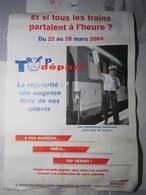 Affiche SNCF Et Si Tous Les Trains Partaient à L'heure ? 2004 TOP DEPART Régularité Dimension : 29,5 X 42 Cm - Chemin De Fer