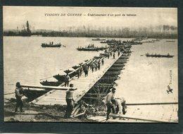 CPA - VISIONS DE GUERRE - Etablissement D'un Pont De Bateaux, Animé - Guerre 1914-18