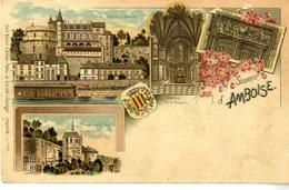 37  SOUVENIR D AMBOISE  EDITION VERS 1900 - Amboise