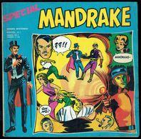 SPECIAL MANDRAKE - Bimestriel N° 3 - Edition Des Remparts - 1974. - Mandrake