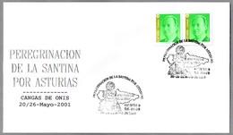 Peregrinacion De LA SANTINA (VIRGEN DE COVADONGA). Cangas De Onis, Asturias, 2001 - Cristianismo