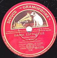 78 Trs - 30 Cm - état TB - Jacques THIBAUD  VIOLON Et Piano - DANSE ESPAGNOLE - 78 T - Disques Pour Gramophone
