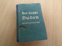 Der Grosse Duden Rechtsschreibung Reich Alsace 1941 - Wörterbücher