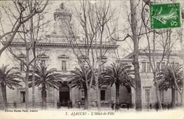 CORSE -  AJACCIO - L'HOTEL DE VILLE - Ed. Martin Paoli -1913 - Ajaccio