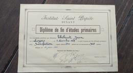 Diplôme De Fin D'études Primaires. Saint Perpète Dinant. 1949 - Diplômes & Bulletins Scolaires