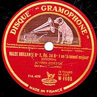 78 Trs - 30 Cm - état TB - ALFRED CORTOT Piano - VALSE BRILLANTE N° 2, Op. 34 N°1 En La Bémol Majeur Et N°2 En La Mineur - 78 T - Disques Pour Gramophone