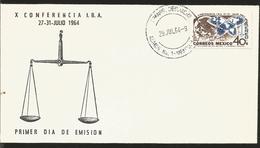 J) 1964 MEXICO, NATIONAL EMBLEM, BALANCE, X CONFERENCE I.B.A, FDC - Mexico