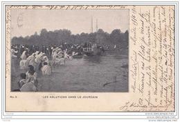 ISRAEL - PALESTINE - Les Ablutions Dans Le Jourdain - (oblitération De 1906) - Israel