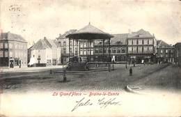 Braine-le-Comte - La Grand'PLace (kiosque, Animée, Edition VG 1903) - Braine-le-Comte