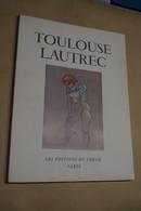 RARE Toulouse Lautrec E.O.1952,éditions Du Chêne Paris,par M.G.Dortu,37 Cm. / 28 Cm. - Incisioni