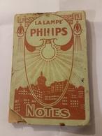 CALENDRIER 1925 CARNET DE NOTES LAMPE PHILIPS - Calendriers