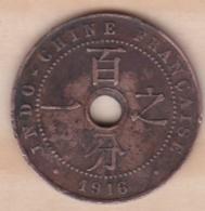 Indochine Française. 1 Cent 1916 A. Bronze - Colonias