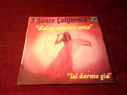 I SANTO CALIFORNIA  ° DOLCE AMORE MIO - Vinyl Records