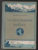 LA GEOGRAPHIE DU BREVET PAR KAEPPELIN ET TEISSIER EDITION 1936, LIVRE DE 480 PAGES, CARTES DEPLIANTES, PHOTOS, DESSINS - Livres, BD, Revues