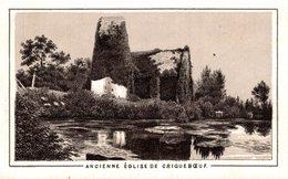 CHROMO  ANCIENNE EGLISE DE CRIQUEBOEUF - Chromos