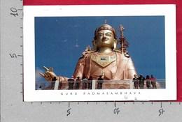 CARTOLINA VG INDIA - NAMCHI - Guru Padmasambhava - 10 X 17 - ANN. 2006 - India