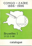 940/25 - CONGO BELGE , Catalogue Expo Congo-Zaire 1886/1986 , 48 P. , Bruxelles 1986 , Etat TTB - Colonies Et Bureaux à L'Étranger