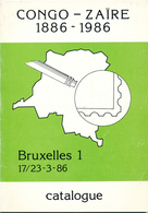 940/25 - CONGO BELGE , Catalogue Expo Congo-Zaire 1886/1986 , 48 P. , Bruxelles 1986 , Etat TTB - Colonias Y Oficinas Al Extrangero