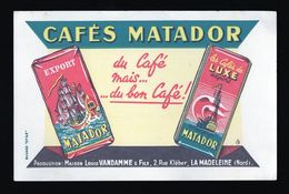 Buvard Cafés Matador Du Café Mais Du Bon Café - Café & Thé