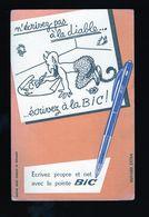 Buvard Ecrivez Propre Et Net Avec La Pointe Bic - Vloeipapier