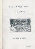 944/25 - LIVRE - CONGO BELGE Les Timbres-Taxe , Par J.M.Frenay ,  119 P. , Années 1980... , Etat TB - Kolonies En Buitenlandse Kantoren