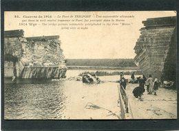 CPA - Guerre De 1914 - Le Pont De TRILPORT - Une Automobile Allemande Voulant Traverser Ce Pont, Fut Précipitée Dans La - Guerre 1914-18