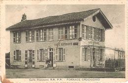 CAFFE RISTORANTE R.R. P.P FORNACE CROCICCHIO  NON ECRIS - Vercelli