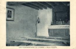73 - Savoie - Tamié- Les Florimontains De L'Yonne - Notre Chapelle - C 1874 - France