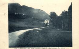 73 - Savoie - Tamié- Les Florimontains De L'Yonne - Tamié - Le Tournant Des Adieux - C 1876 - France