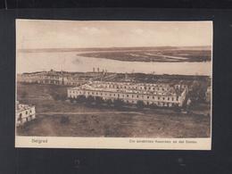Serbia PPC Belgrad Destroyed Barrack On The Danube 1916 - Serbia