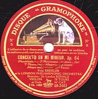 78 Trs 30 Cm état TB - CONCERTO EN MI MINEUR Op.64 (Mendelssohn) 2e Et 3e Mouvements Fritz KREISLER Et LONDON ORCHESTRA - 78 T - Disques Pour Gramophone